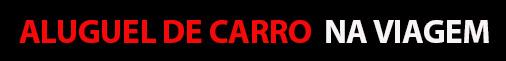 Aluguel de Carro na Viagem